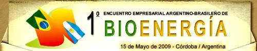 Primer Encuentro Empresarial Argentino-Brasileño de BIOenergía el 15 de mayo en Córdoba