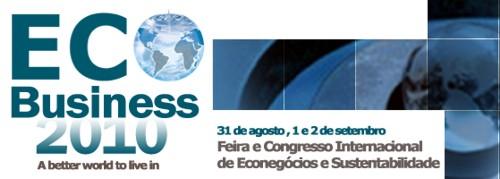 ECO Business 2010. Feria y Congreso Internacional de Econogocios y Sustentabilidad