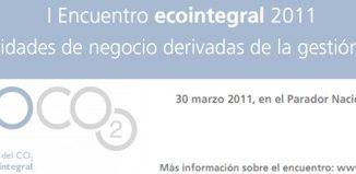 I Encuentro ecointegral 2011, oportunidades de negocio derivadas de la gestión del CO2