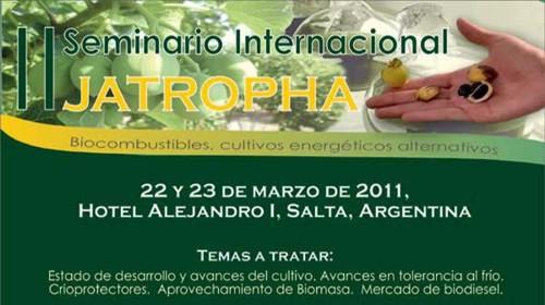 II Seminario Internacional de Jatropha, marzo de 2011, Salta, Argentina