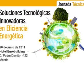 Soluciones tecnológicas innovadoras en eficiencia energética - Jornadas técnicas en Madrid